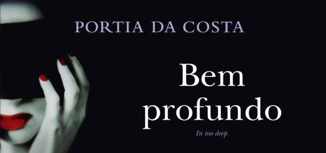 Bem profundo - Portia da Costa
