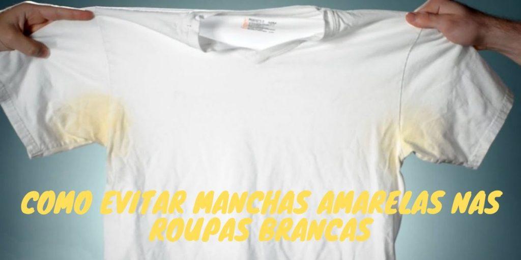 Como evitar manchas amarelas nas roupas brancas
