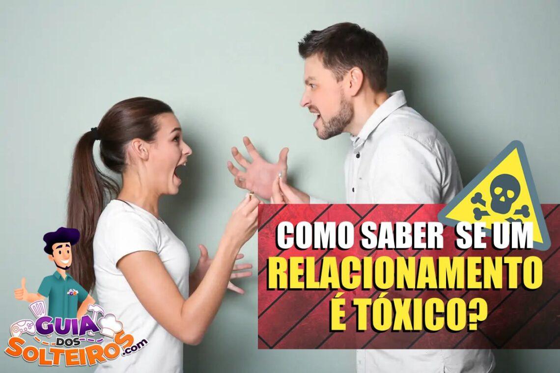 Como saber se um relacionamento é tóxico