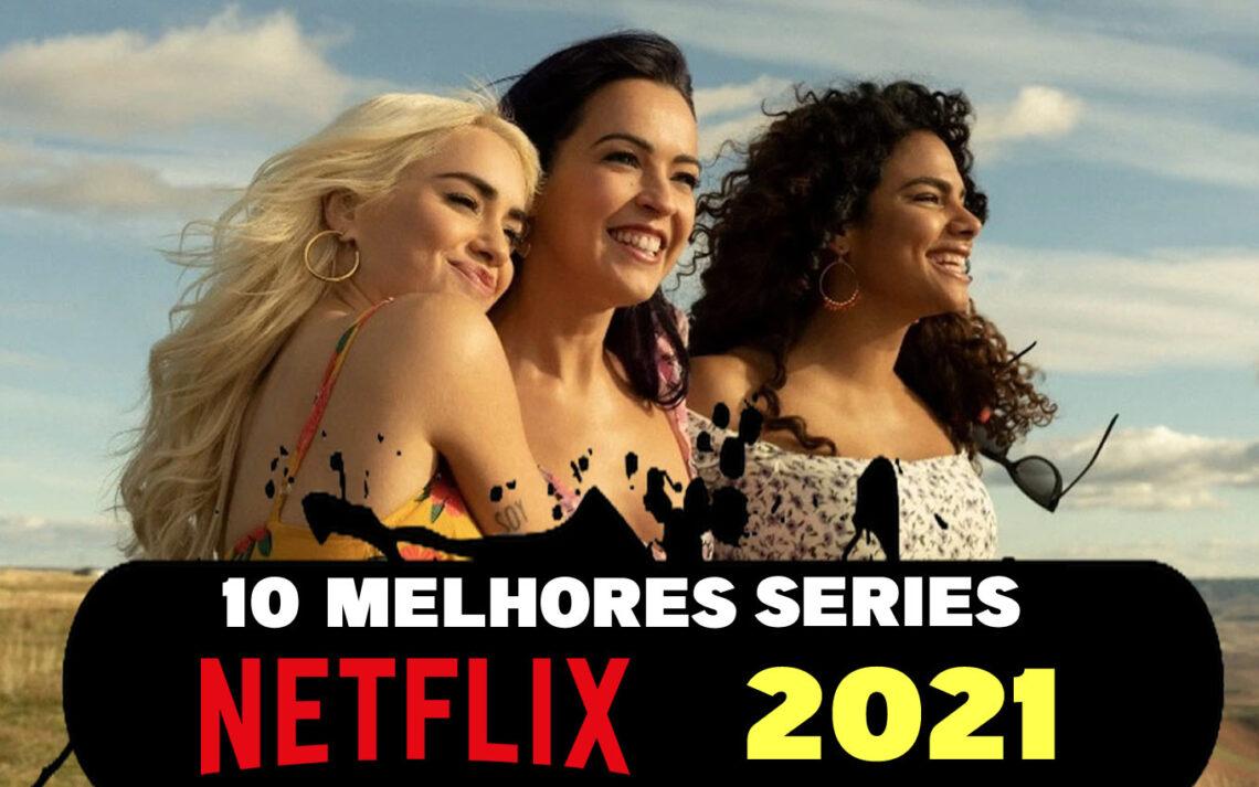 10 Melhores séries da Netflix 2021
